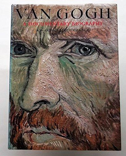 9780500012826: VAN GOGH: A DOCUMENTARY BIOGRAPHY
