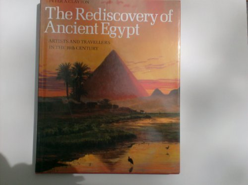 9780500012840: The Rediscovery of Ancient Egypt: Artists and Travellers in the Nineteenth Century