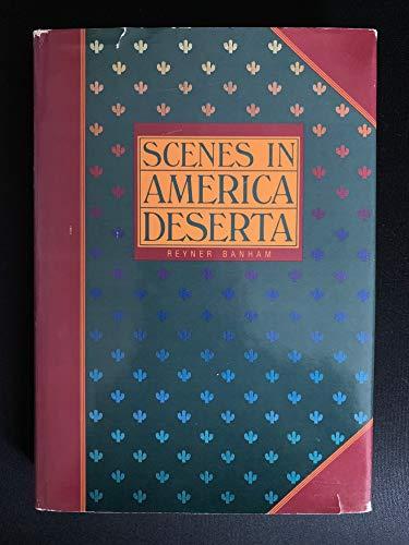 9780500012925: Scenes in America Deserta
