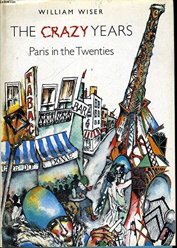 9780500013090: The Crazy Years: Paris in the Twenties