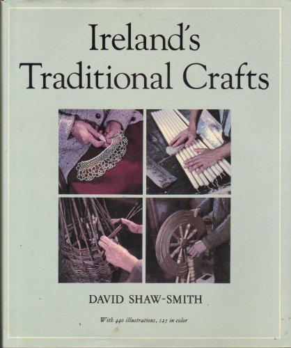 9780500013212: Ireland's Traditional Crafts