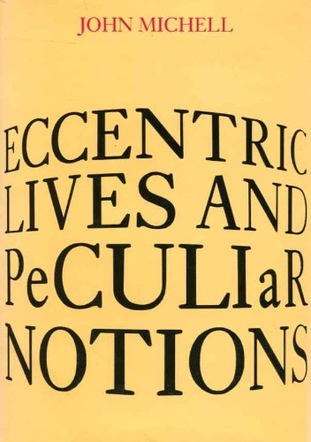 9780500013311: Eccentric Lives and Peculiar Notions.