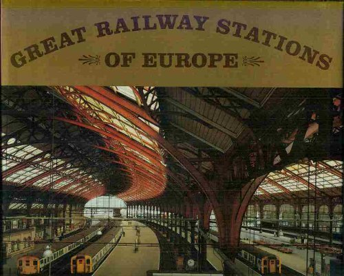 Great Railway Stations of Europe