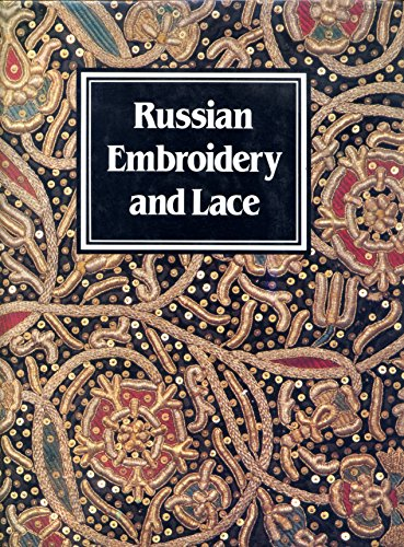 9780500013588: Russian Embroidery and Lace