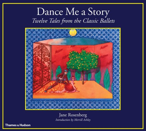 Dance Me a Story: Twelve Tales from: Jane Rosenberg