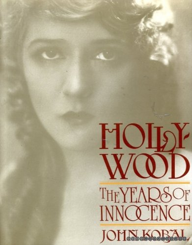 9780500013700: Hollywood: The Years of Innocence.