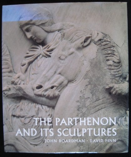 9780500013724: The Parthenon and Its Sculptures