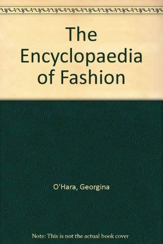 9780500013854: The Encyclopaedia of Fashion