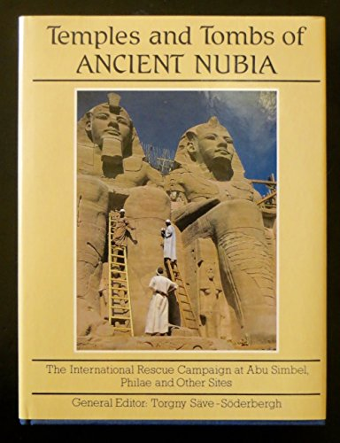 9780500013922: Temples and Tombs of Ancient Nubia: The International Rescue Campaign at Abu Simbel, Philae and Other Sites