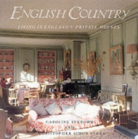 9780500014158: English Country: Living in England's Private Houses