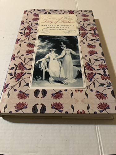 Barbara Johnson's Album of Fashions and Fabrics: Johnson, Barbara; Rothstein, Natalie (edited ...