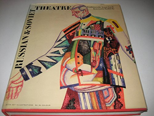 9780500014332: Russian and Soviet Theatre: Tradition and the Avant-garde
