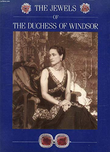 The Jewels Of The Duchess Of Windsor: Culme, John & Rayner, Nicholas
