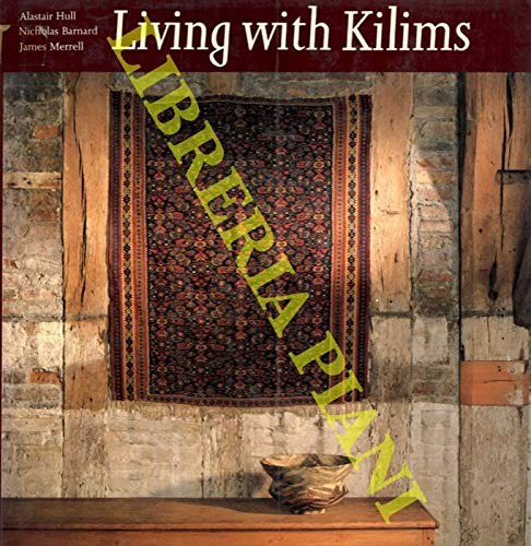 9780500014561: Living with Kilims