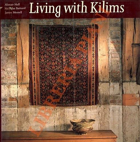 9780500014561: LIVING WITH KILIMS / HC. [O/P]