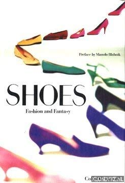 9780500014691: Shoes : fashion and Fantasy
