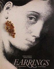 Earrings: From Antiquity to the Present: Triossi, Amanda,Mascetti, Daniela