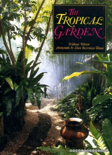 9780500015124: The Tropical Garden