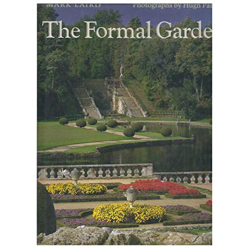 9780500015421: The Formal Garden: Traditions of Art and Nature