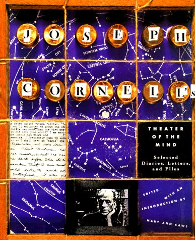 9780500015445: Joseph Cornell's Theater of the Mind: Selected Diaries, Letters, and Files