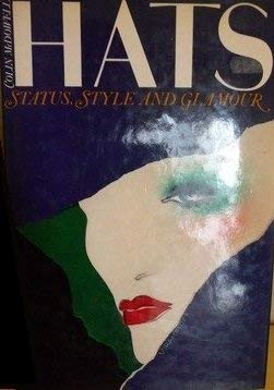 9780500015469: Hats: Status, Style and Glamour