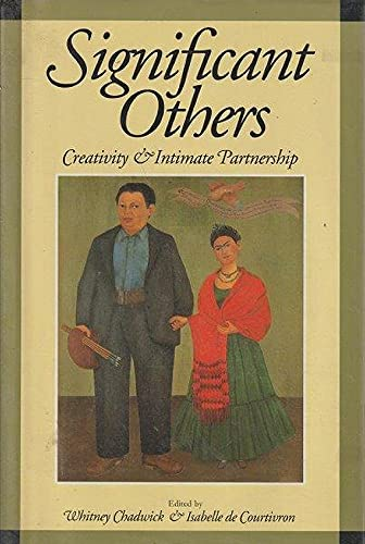 9780500015667: Significant Others: Creativity and Intimate Partnership