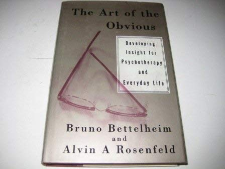 9780500015681: The Art of the Obvious : Developing Insight for Psychotherapy and Everyday Life