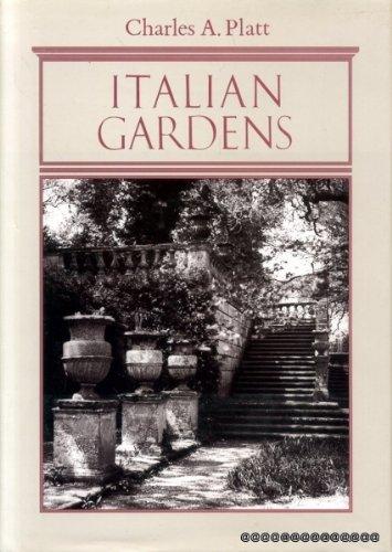 Italian Gardens: Platt, Charles A.