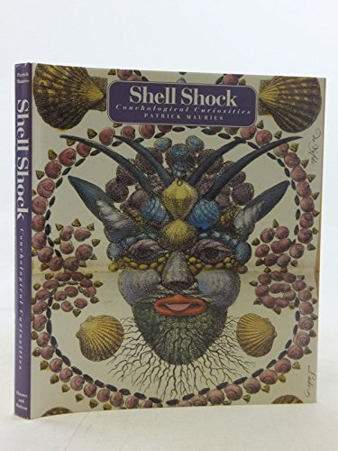 9780500016091: SHELL SHOCK [O/P]: Conchological Curiosities