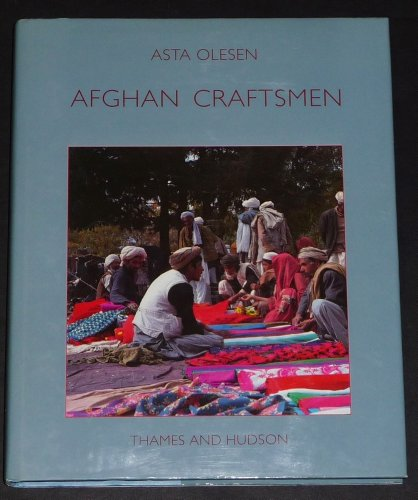 9780500016121: Afghan Craftsmen: The Cultures of Three Itinerant Communities (Carlsberg Foundation's Nomad Research Project)