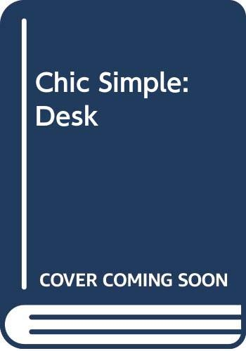 Chic Simple Components Desk