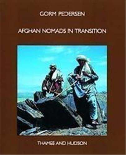 Afghan Nomads in Transition: A Century of Change Among the Zala Khan Khel (The Carlsberg Foundation...
