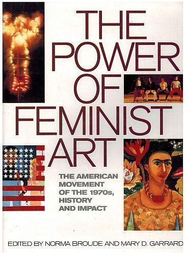 9780500016435: The Power of Feminist Art: Emergence, Impact and Triumph of the American Feminist Art Movement