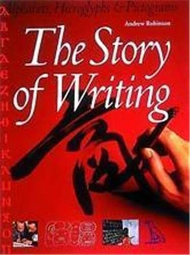 9780500016657: The Story of Writing