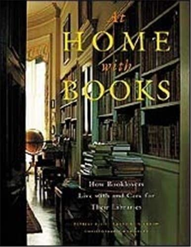 9780500016848: At Home with Books: How Booklovers Live with and Care for Their Libraries