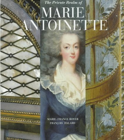 9780500016909: The Private Realm of Marie Antoinette /Anglais