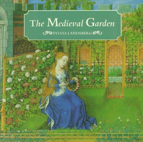 9780500016916: The Medieval Garden
