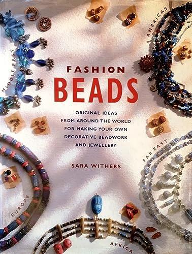 Fashion Beads: Withers, Sara