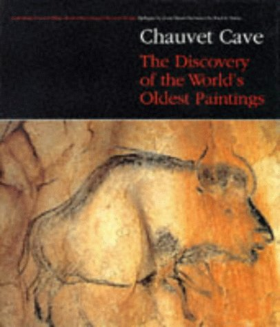 Chauvet Cave: The Discovery of the World's Oldest Paintings (0500017069) by Chauvet, Jean-Marie; Deschamps, Eliette Brunel; Hillaire, Christian