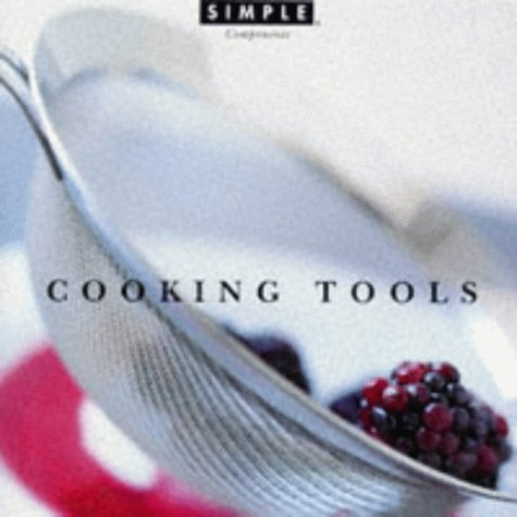 Cooking Tools (Chic Simple) (0500017077) by Jean-Marie Chauvet