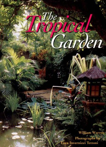 9780500017333: The Tropical Garden