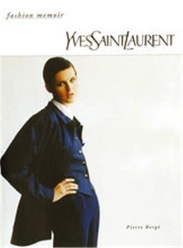 9780500017548: Yves Saint Laurent (Fashion Memoir)