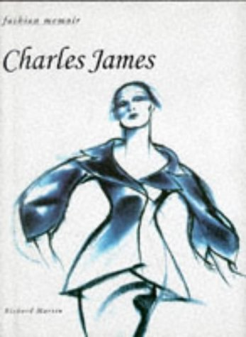 Charles James (Fashion Memoir): Martin, Richard