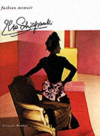 9780500017845: Elsa Schiaparelli (Fashion Memoir)