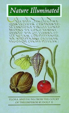 9780500017906: Nature Illuminated: Flora and Fauna from the Court of the Emperor Rudolf II