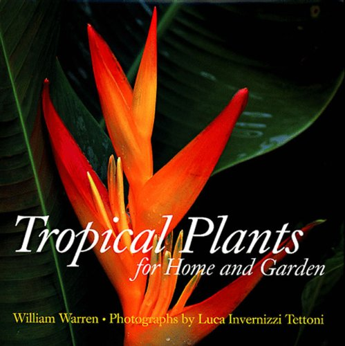 9780500017951: Tropical Garden Plants
