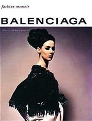 Balenciaga (Fashion Memoir): Marie-Andre; Demornex, Jacqueline
