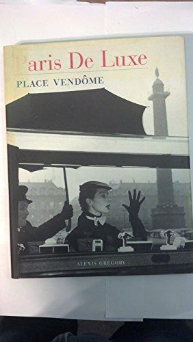 9780500018262: Paris de Luxe: Place Vendome