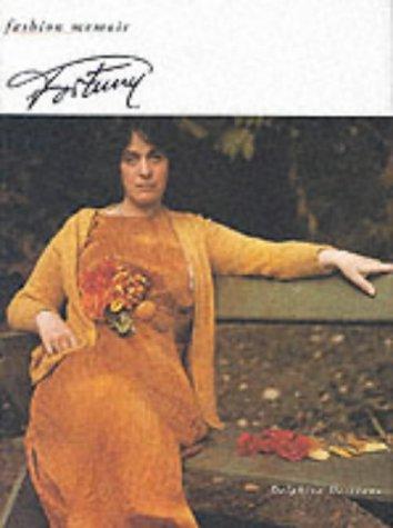 Fortuny (Fashion Memoir): DELPHINE DESVEAUX