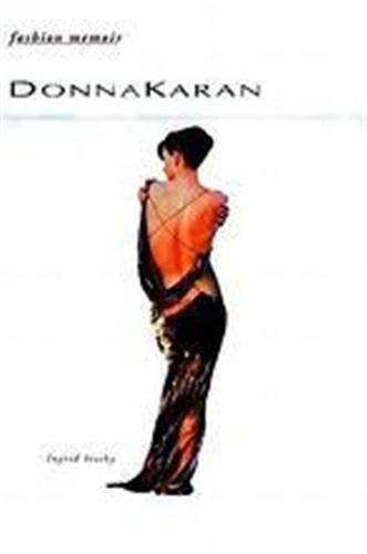 9780500018477: Donna Karan (Fashion Memoir)